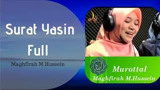 FULL!! SURAH YASIN - Maghfirah M Hussein HD Surat Yasin