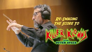 "Re-Imagining The Score to ""Killer Klowns From Outer Space"" Part 1"