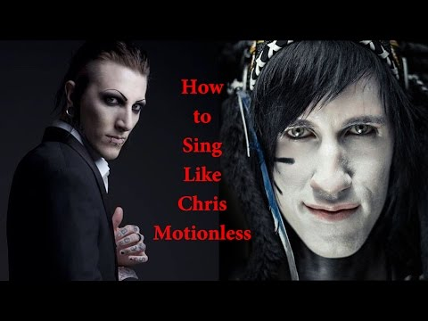 How to Sing Like Chris Motionless (Motionless In White)
