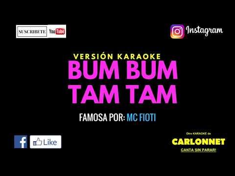 Bum Bum Tam Tam - Mc Fioti (Karaoke)