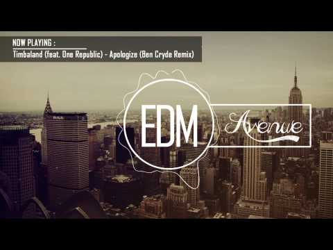Timbaland feat One Republic  Apologize Ben Cryde Remix