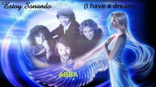 Watch Abba Estoy Sonando I Have A Dream  In Spanish video