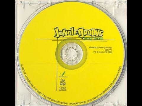 (1996) JUNGLE GROOVE – Jazzy Beats [FULL ALBUM]