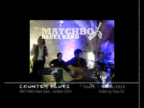 MATCHBOX Blues Band - Country Blues (Arcades Hivernales 2015)
