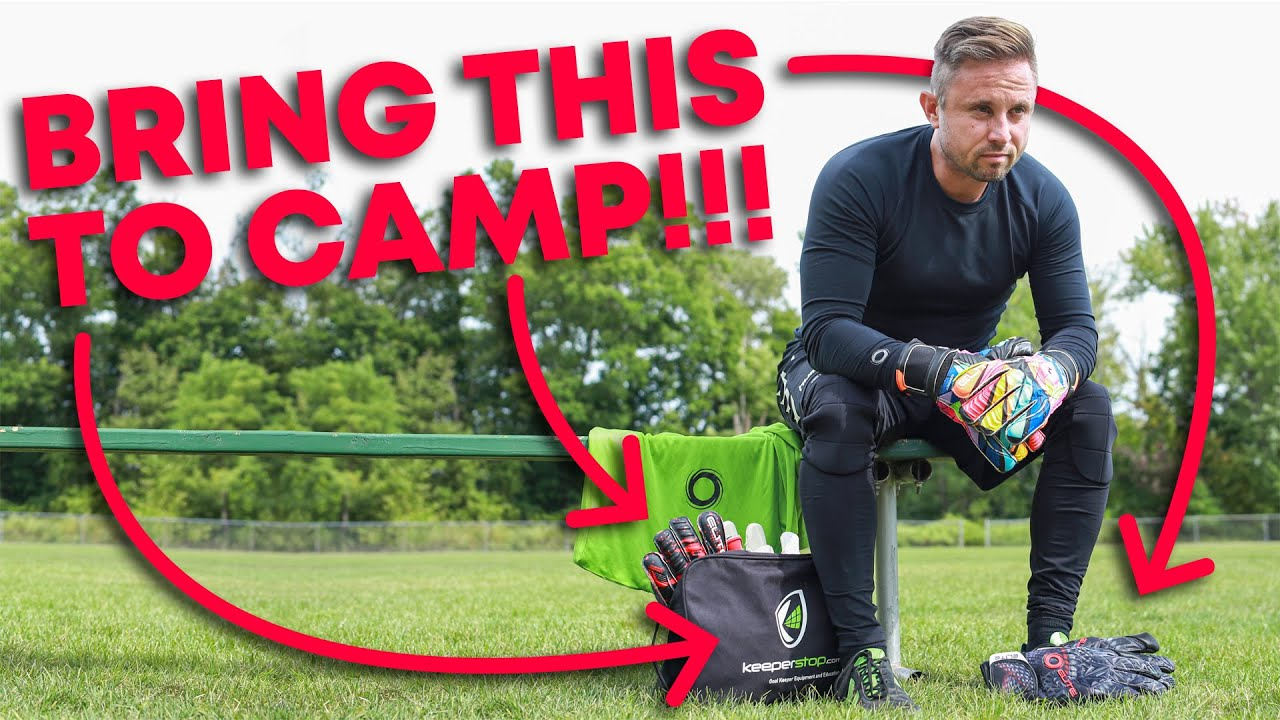 Top 5 Things Goalkeepers Should Bring To Camp ft. Stan Anderson