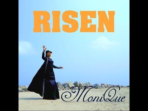 MoniQue - Risen (Official Music Video)
