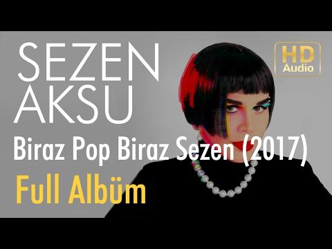 Biraz Pop Biraz Sezen Sezen Aksu 2017 Albüm şarkı sözleri