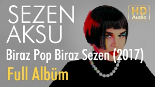 Sezen Aksu - Biraz Pop Biraz Sezen Full Album (Official Audio)