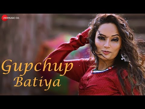 Gupchup बतियां - Official...