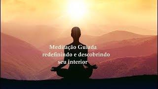 Meditação guiada conhecendo o interior