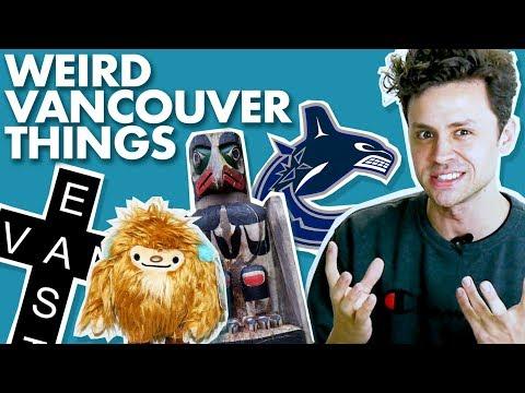 Strange Vancouver Stuff