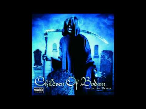 Children of Bodom  Follow the Reaper