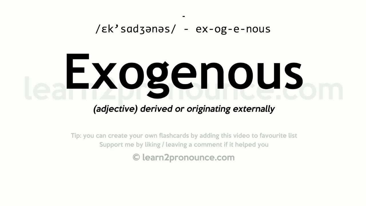 Exogenous pronunciation and definition - YouTube