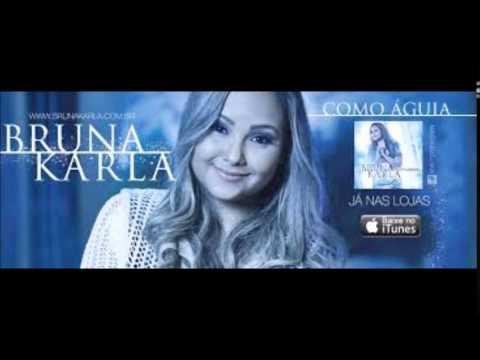 CD Completo Bruna Karla - Como Águia