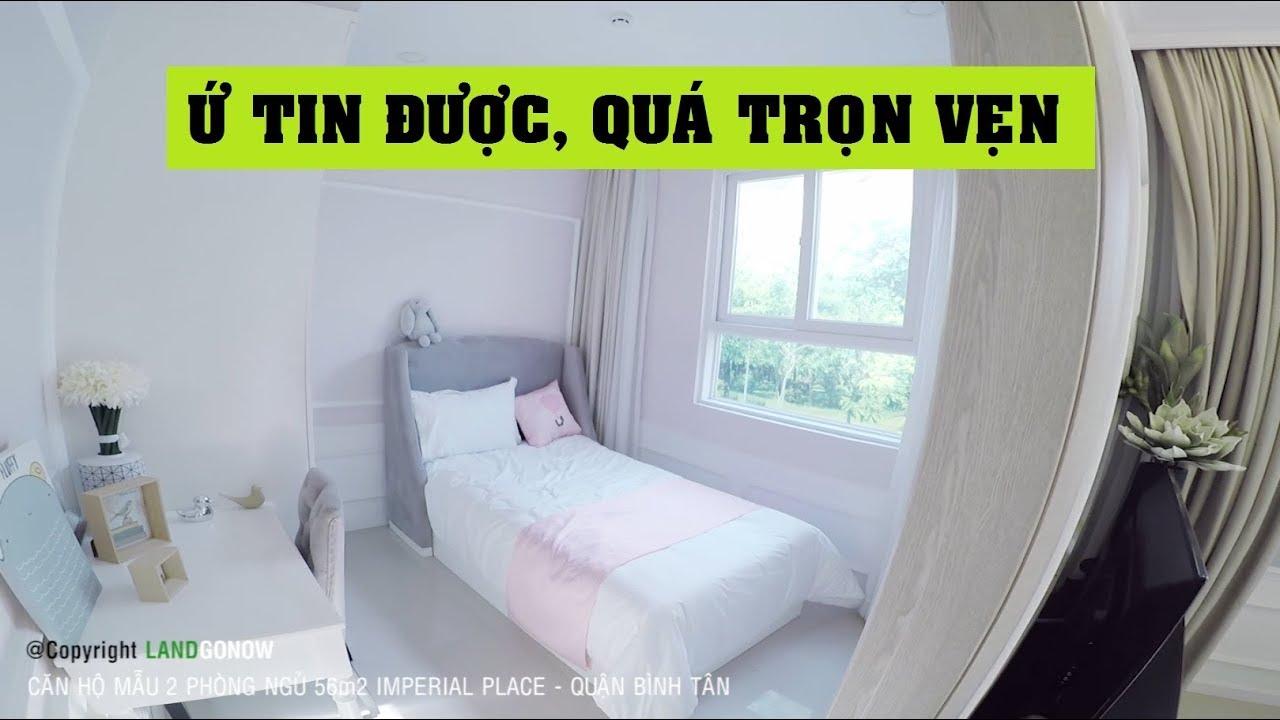Căn hộ mẫu Imperial Place, 2 phòng ngủ 56m2, Kinh Dương Vương, Quận 8 – Land Go Now ✔