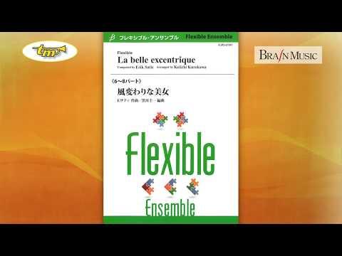 La Belle Excentrique - Flexible Ensemble - Satie - Kurokawa - Tierolff