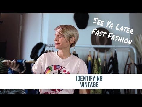 A Vintage Resellers Guide to Identifying Vintage Clothing - Ditch the Fast Fashion and Buy Vintage