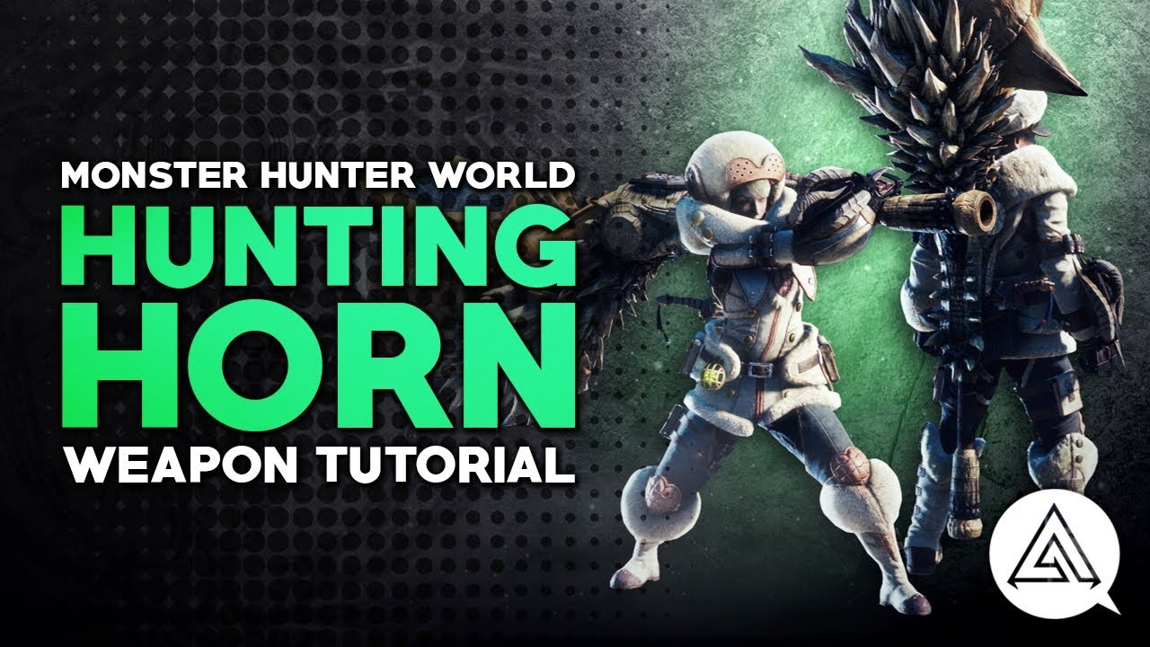 Monster Hunter World Hunting Horn Tutorial Youtube