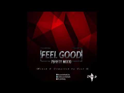 DJ FEEL g - Feel Good 75FiftyMix 10
