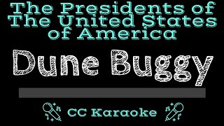 The Presidents Of The United States Of America • Dune Buggy  Cc   Karaoke Instru