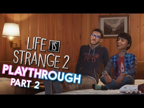 Life is Strange 2 Playthrough! Part 2