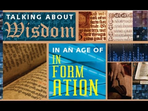 Talking About Wisdom in an Age of Information | Dr. John Patrick