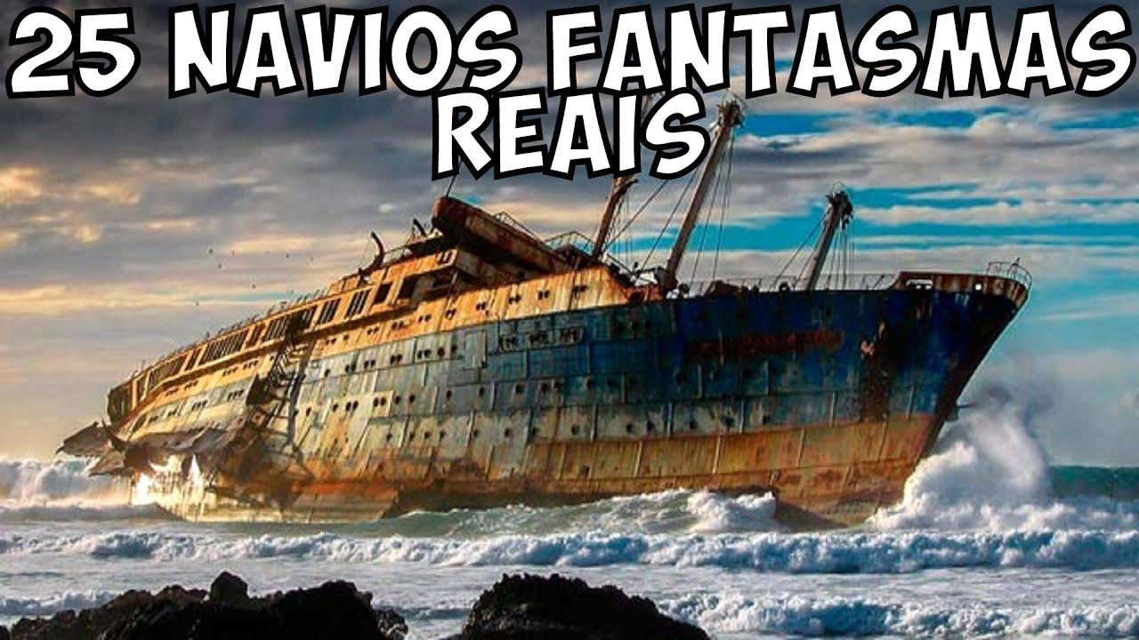 Os 25 Navios Fantasmas (Abandonados) Reais Mais Incriveis