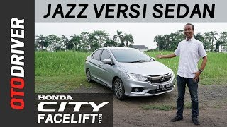 Honda City 2017 Review Indonesia | OtoDriver | Supported by GIIAS 2017