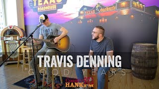 Travis Denning Good Years Acoustic.mp3