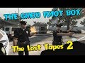 The GMod Idiot Box Episode 16 Fan Made The Lost Tapes 2 mp3