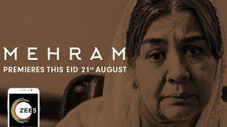 Mehram | Official Trailer | Farida Jalal, Rajit Kapur, Sushma Seth | Premieres 21st August On ZEE5