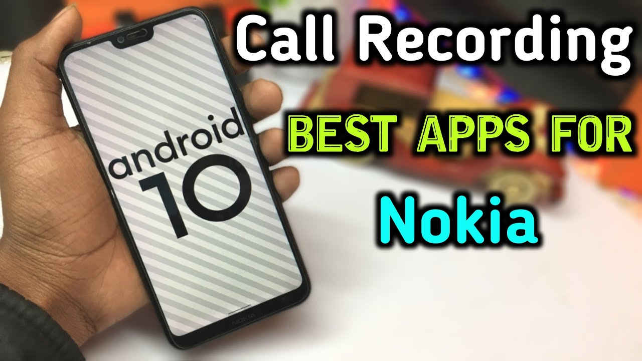 Android 10 Best Call Recording Apps For Nokia Best Recording Apps For All Nokia Phones Youtube