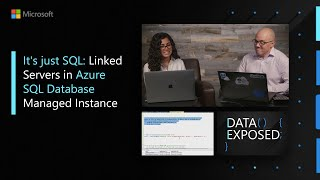 It's just SQL: Linked Servers in Azure SQL Database Managed Instance | Data Exposed