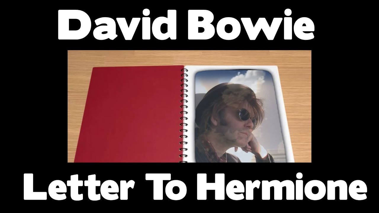 DAVID BOWIE LETTER TO HERMIONE