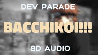 Naruto Shippuden 8 Ending OST [Dev Parade - Bacchikoi!!!][8D AUDIO]