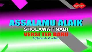 SHOLAWAT NABI VERSI TER BARU - Assalamu alaik - Amin alfarizi ( Official Audio )