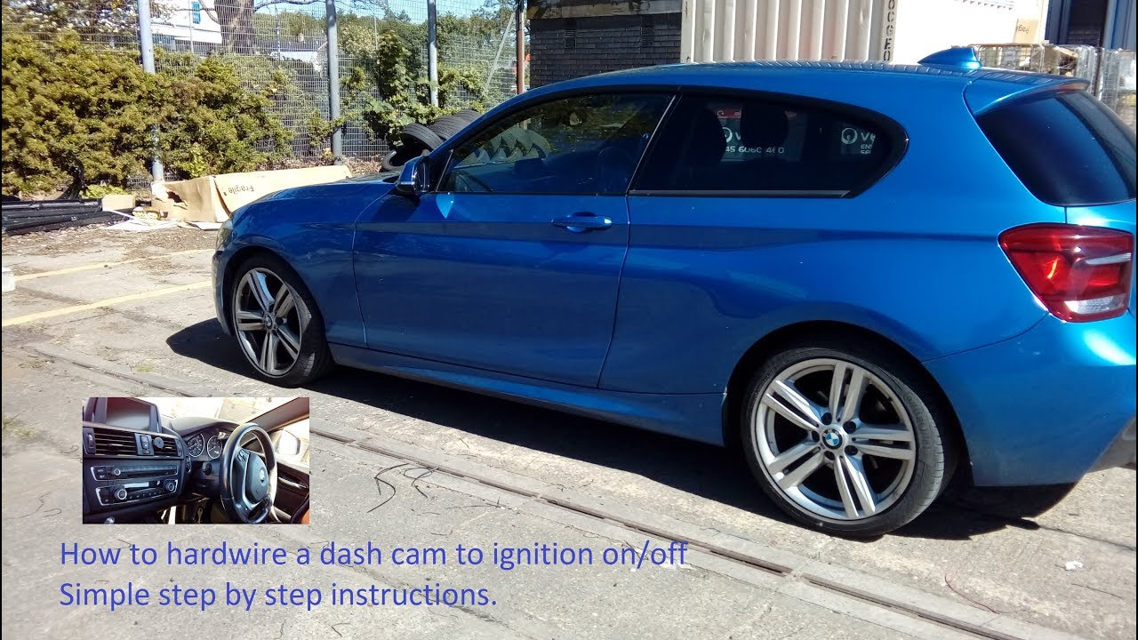 hight resolution of bmw 1 series 2011 onwards how to wire in dash cam to fuse box simple guide