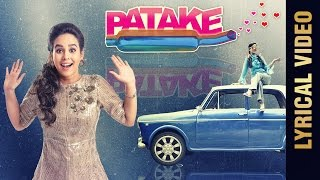 PATAKE (Lyrical Video) || SUNANDA SHARMA || Latest Punjabi Songs 2016