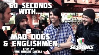 60 SECONDS WITH . . . Mad Dogs And Englishmen // The Live Sessions