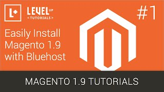 #1 Easily Install Magento 1.9 wIth Bluehost