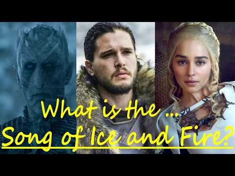 What is The Song of Ice and Fire? (Game of Thrones, season 7)