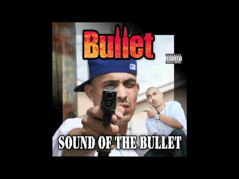 Bullet- Addicted To Tha Streets