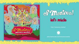 of Montreal - let's relate