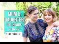 Mum & Daughter Get Ready With Us: Wedding  | Lily Pebbles