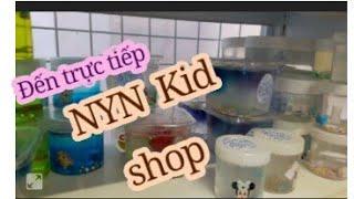 Đến trực tiếp NYN Kid shop [ Shop Thảo Tâm handmade]