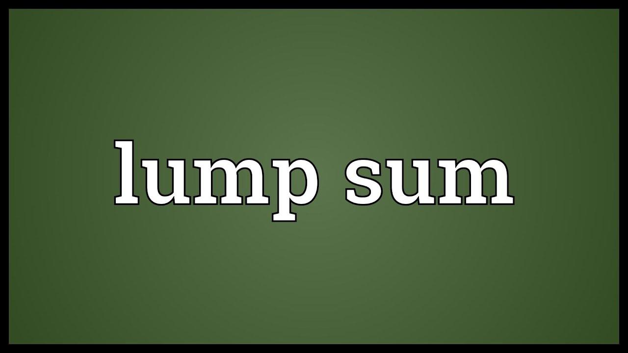 lump sum meaning