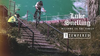 Luke Snelling Welcome Edit - 2021 - Tempered Goods BMX