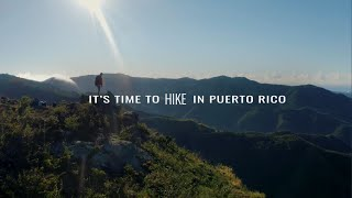 It's Time to Explore in Puerto Rico: Hiking