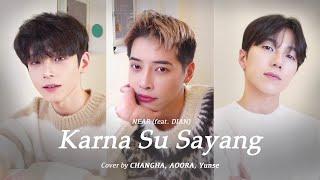 Download CoverㅣCHANGHA, AOORA, Yunse - Karna Su Sayang (NEAR feat. DIAN)