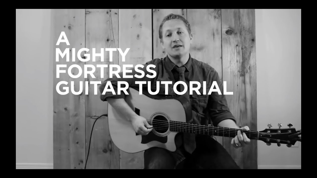Mighty Fortress [SovGraceMusic Guitar Tutorial]